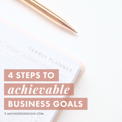 4 Steps to Achievable Business Goals